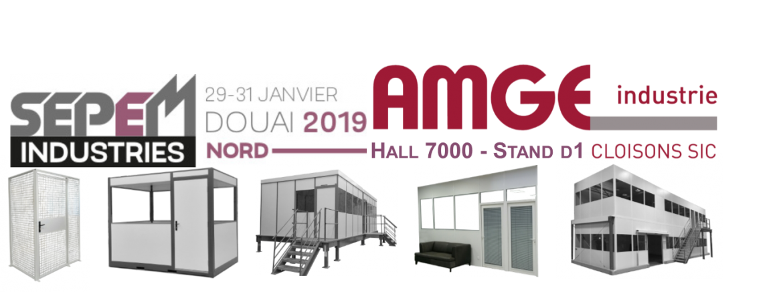 Les cloisons et cabines de fabrication française AMGE industrie vous attendent au salon SEPEM industrie de Douai